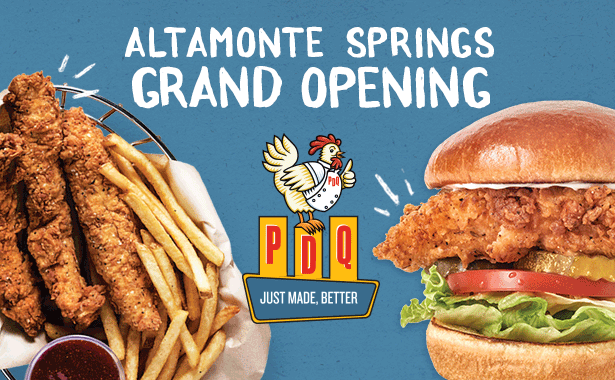 PDQ Altamonte Springs Grand Opening. PDQ. Just Made, Better
