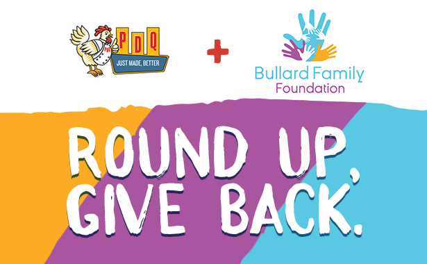 PDQ and Bullard Family Foundation. Round Up. Give Back