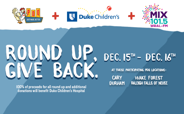 Round Up. Give Back. PDQ and Duke Children