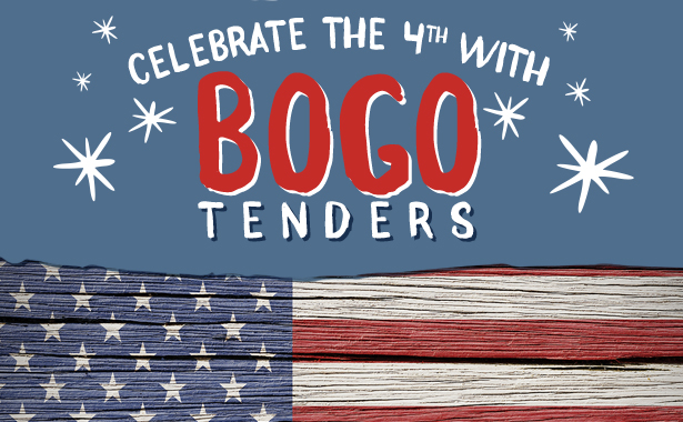 Celebrate the Fourth of July with BOGO Tenders