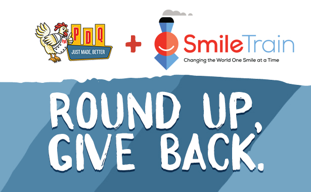 PDQ and Smile Train. Changing the world one smile at a time. Round up. Give Back