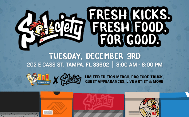 Fresh Kicks. Fresh Food. For Good. Solecity - 202 East Cass Street on Tuesday, December 3 from 8 am until 8 pm. Limited Edition Merch. PDQ Food Truck, Guest Appearances, Live Artist and More.