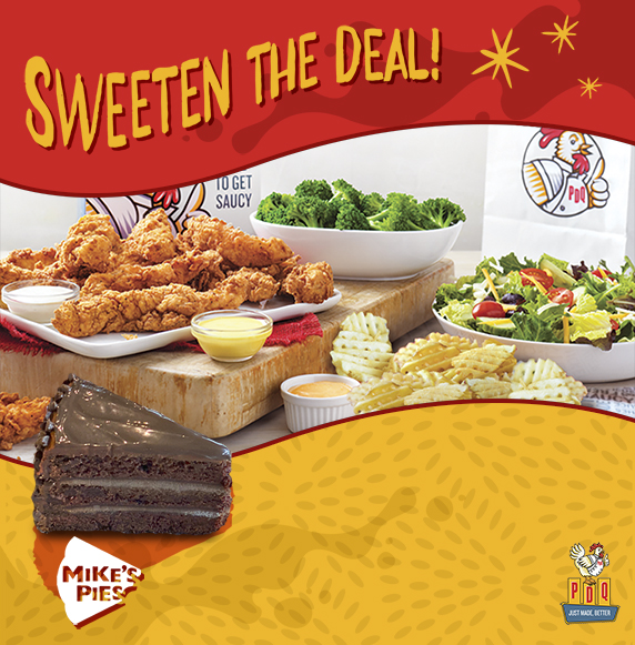 Sweeten the Deal. Free slice of Mikes Pies chocolate cake with any Family Meal purchase from October 20-30