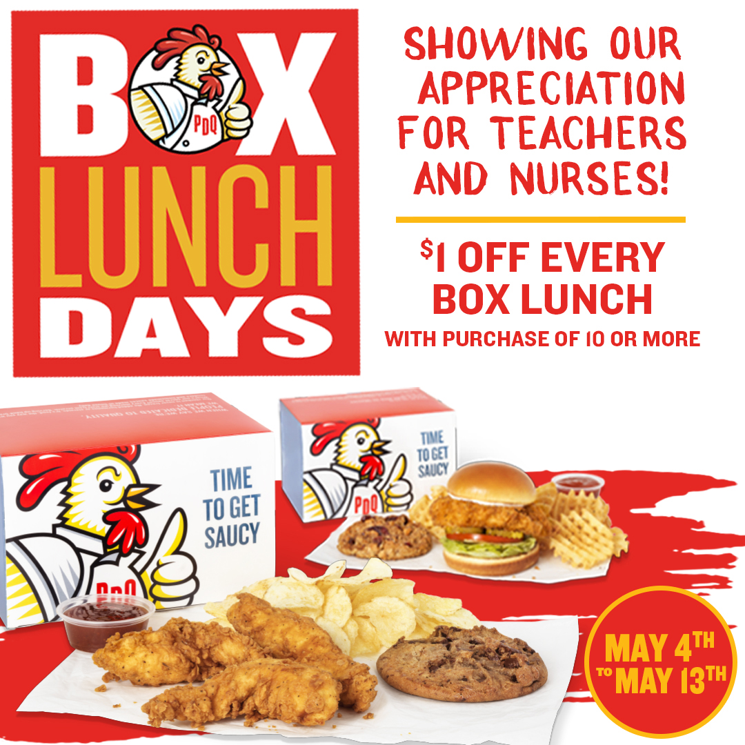 Showing our Appreciation for Teachers and Nurses. Box Lunch Days May 4-13. One Dollar off every box lunch with purchase of 10 or more.